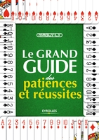 Ly, Maguy - Le grand guide des patiences et réussites