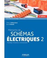 D.Fedullo, T.Gallauziaux - Mémento de schémas électriques 2