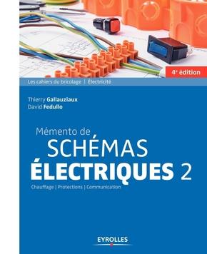 D.Fedullo, T.Gallauziaux- Mémento de schémas électriques 2