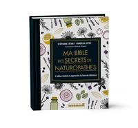 Ma bible des secrets de naturopathes
