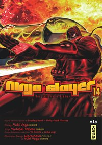 Ninja slayer - Tome 14