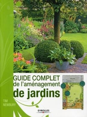 Tim Newbury- Guide complet de l'amenagement de jardins