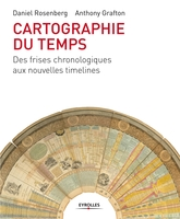 Daniel Rosenberg, Anthony Grafton - Cartographie du temps