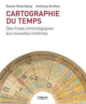 Daniel Rosenberg, Anthony Grafton- Cartographie du temps
