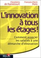 Francois-Marie Pons, Marjolaine de Ramecourt - L'innovation a tous les etages