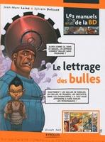 Jean-Marc Lainé - Le lettrage des bulles