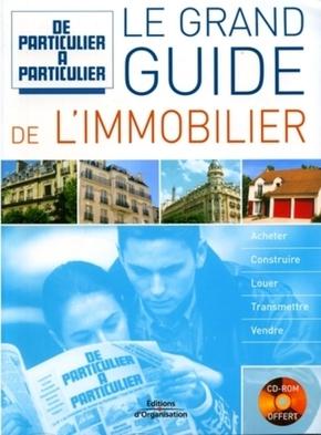 Jean-Michel Guérin, Marthes Gallois, Nathalie Giraud, Valérie Samsel, Laurent Lamielle- Le grand guide de l'immobilier. acheter construire louer transmettre vendre avec