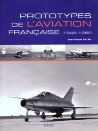 Prototypes de l'aviation française 1945-1960