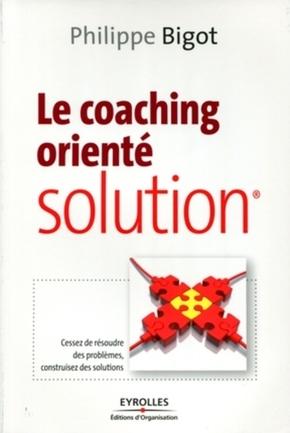 P.Bigot- Le coaching orienté solution