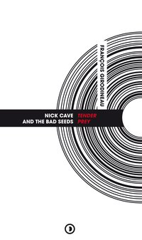 "Nick cave and the bad seeds, ""tender prey"""