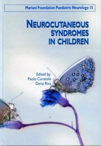 Neurocutaneous Syndromes in Children - Les syndromes neurocutanés de l'enfant