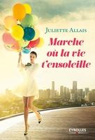 J.Allais - Marche où la vie t'ensoleille