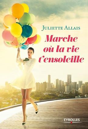 J.Allais- Marche où la vie t'ensoleille
