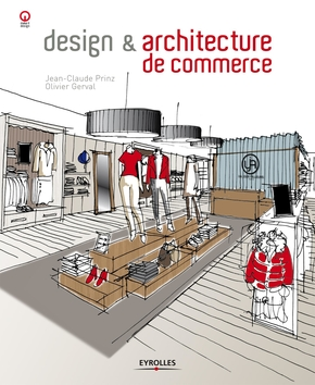 Jean-Claude Prinz, Olivier Gerval- Design et architecture de commerce