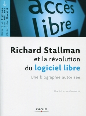 Richard Stallman, Sam Williams, Christophe Masutti- Richard Stallman et la révolution du logiciel libre