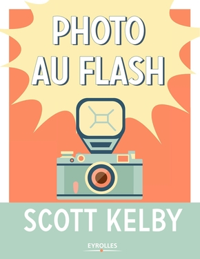 S.Kelby- Photo au flash