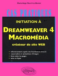 Initiation à dreamweaver 4 marcromédia