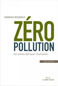 Zéro Pollution !