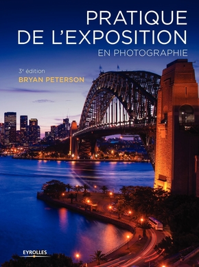 B.Peterson- Pratique de l'exposition en photographie