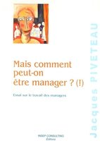 Mais comment peut-on manager ? (!)