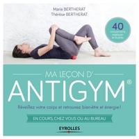 Marie Bertherat - Ma leçon d'antigym