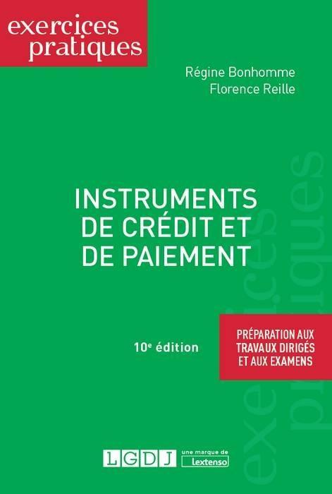 Instruments De Credit Et De Paiement R Bonhomme 10eme Edition Librairie Eyrolles