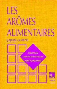 Les aromes alimentaires (collection staa)