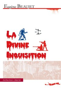 La divine inquisition