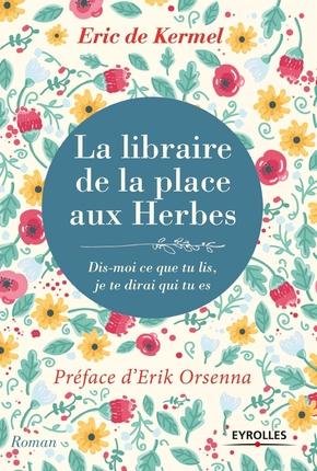 Kermel, Eric De- La libraire de la place aux herbes