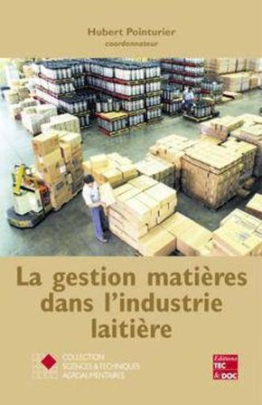 La Gestion Matieres Dans L'Industrie Laitiere (Collection Staa)