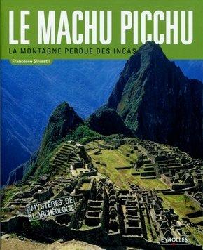Francesco Silvestri- Le Machu Pichu