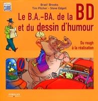 Brad ! Brooks, Tim Pilcher, Steve Edgell - Le b.a.-ba de la bd et du dessin d'humour