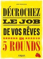 U.Megnassan - Décrochez le job de vos rêves en 5 rounds