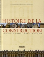 X.Bezançon, D.Devillebichot - Histoire de la construction - Volume 1