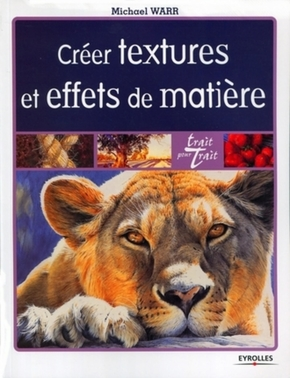 Michael Warr- Creer textures et effets de matiere