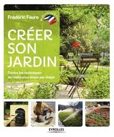 F.Faure - Créer son jardin
