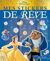 Disney princesses - mes stickers de rêve - bal royal