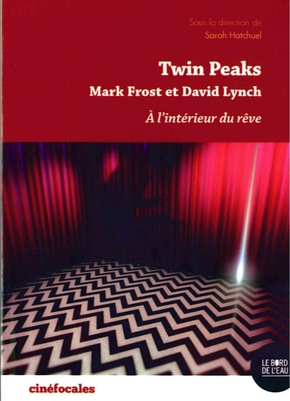 Twin Peaks : Mark Frost et David Lynch
