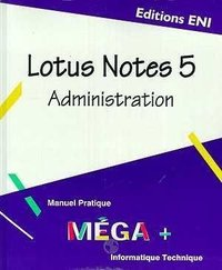 Lotus Notes 5 - Administration