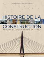X.Bezançon, D.Devillebichot - Histoire de la construction - Volume 2
