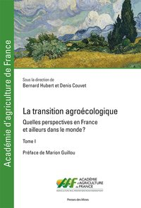 La transition agroécologique - Tome I