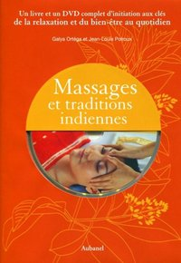 Massages et traditions indiennes