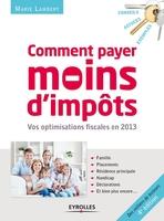 Marie Lambert - Comment payer moins d'impôts en 2013