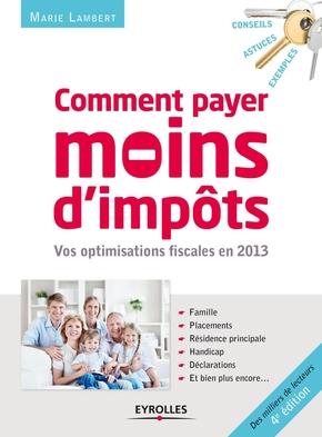 Marie Lambert- Comment payer moins d'impôts en 2013