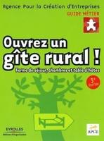 APCE - Ouvrez un gîte rural !
