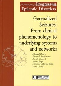 Generalized Seizures: From clinical phenomenology to underlying systems and networks
