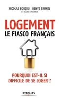 N.Bouzou, D.Brunel, H.Timoshkin - Logement, le fiasco français