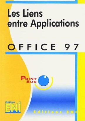 Office 97 Les liens entre applications