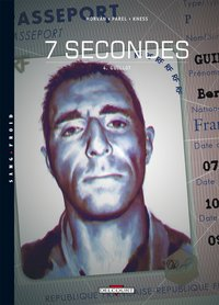 7 secondes - Tome 4
