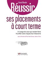 Réussir ses placements à court terme
